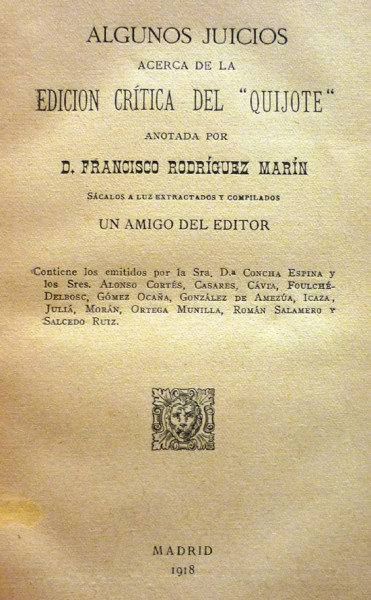 """""""LAWSUITS ABOUT SOME CRITICAL EDITION"""" Don Quixote """".- ANNOTATED BY D. FRANCISCO RODRIGUEZ MARIN"""