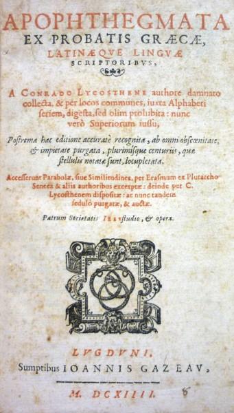 Apophthegmata ex probatis graecae, latinaeque linguae scriptoribus