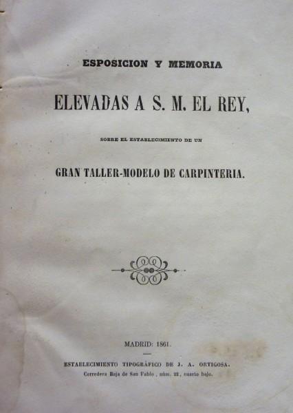 ESPOSICIÓN Y MEMORIA ELEVADAS A S.M. EL REY