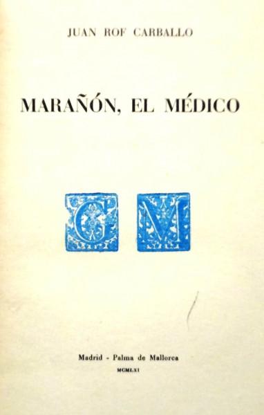 Marañón, el médico