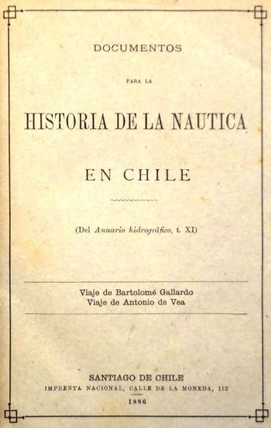 Documentos para historia de la náutica en Chile