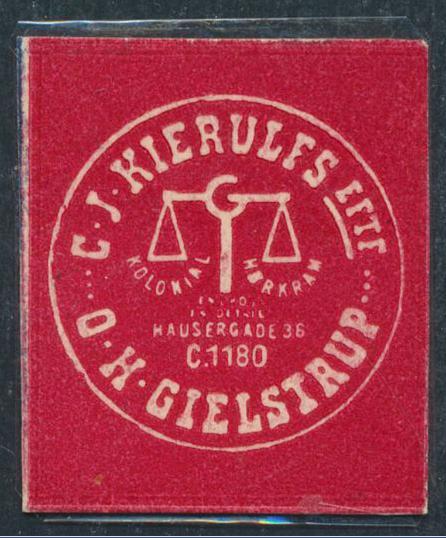 FRIMÆRKEPENGE. C, J. Kierulfs Eftf. - I. H. Gielstrup. Ex. Arne Andreasen