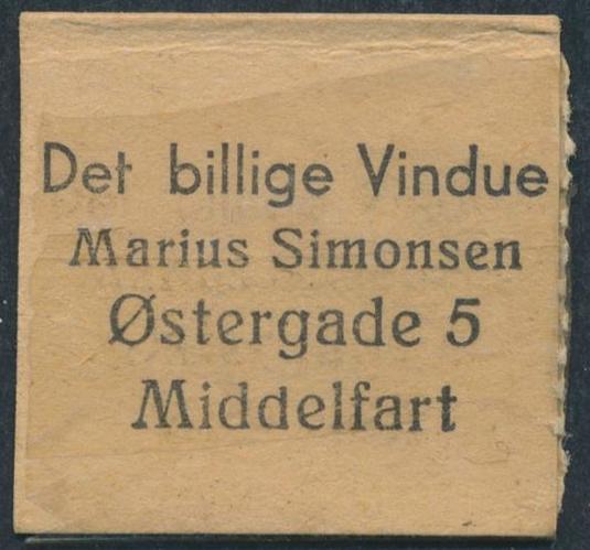 FRIMÆRKEPENGE. Det Billige Vindue. Marius Simonsen, MIDDELFART. Ex. Arne Andreasen