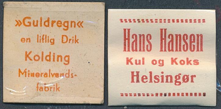 "FRIMÆRKEPENGE. ""Guldregn"" en liflig Drik. Kolding Mineralvandsfabrik og Hans Hansen Kul og Koks Helsingør. Ex. Arne Andreasen"