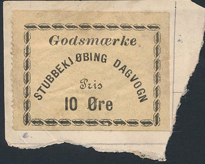 Godsmærke Stubbekjøbing Dagvogn, 10 øre. Very rare