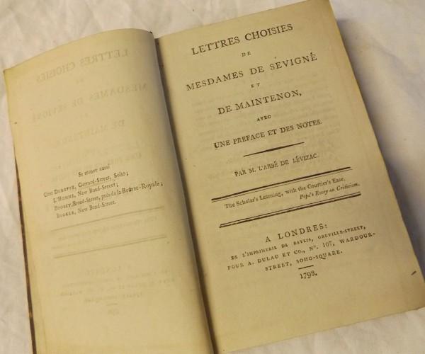 M L'ABBE DE LEVIZAC: LETTRES CHOISIES DE MESDAMES DE SEVIGNE ET DE MAINTENON…, London, A Dulau 1798, 1st edition, old full calf