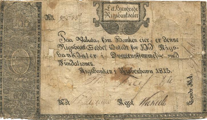 100 Rigsdaler Courant 1813, No. 95075, Sieg 69, DOP 62, Pick A52 - særdeles sjælden